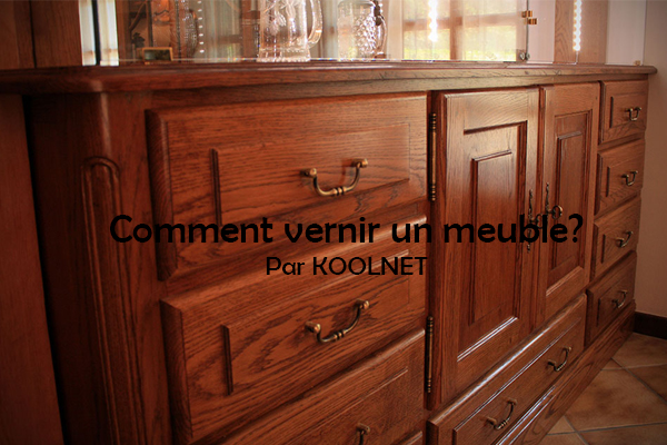 Comment Vernir Un Meuble Koolnet